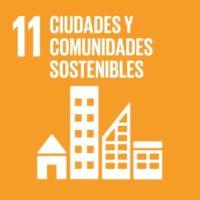 ODS 11: Lograr que las ciudades y los asentamientos humanos sean inclusivos, seguros, resilientes y sostenibles