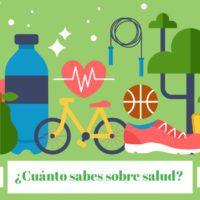¿Cuánto sabes sobre salud?