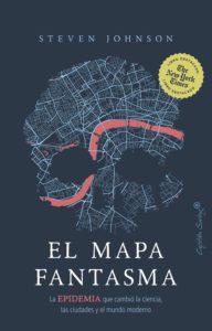 Portada del libro de Steven Johnson 'El Mapa Fantasma' editado por Capitan Swing en lengua española