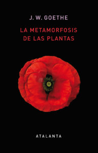Portada del libro 'La metamorfosis de las plantas', obra publicada por Goethe en 1790 que reedita la editoria Atalanta