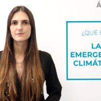 Agorapedia: ¿qué es la emergencia climática?