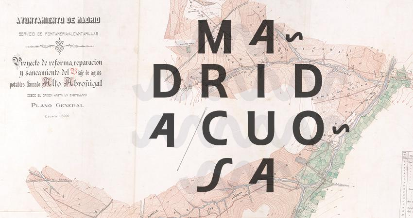 Cartel de la exposición Madrid Acuosa en CentroCentro