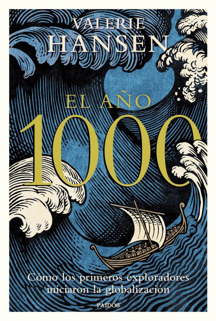 El año 1000: Cómo los primeros exploradores iniciaron la globalización
